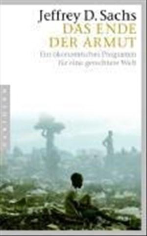 Das Ende der Armut: Ein ökonomisches Programm für eine gerechtere Welt | Cover