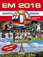EM 2016 Frankreich - Vorschau: Spieler, Stadien und Termine