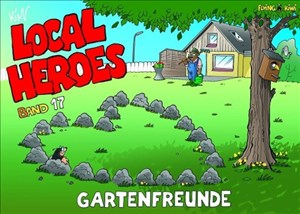 Local Heroes / Local Heroes Band 17: Gartenfreunde | Cover