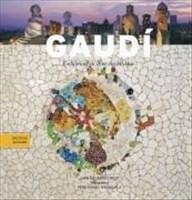 Gaudí: Einführung in seine Architektur