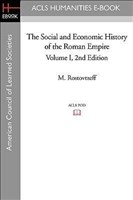 1: The Social and Economic History of the Roman Empire Volume I 2nd Edition (American Council of Learned Societies)