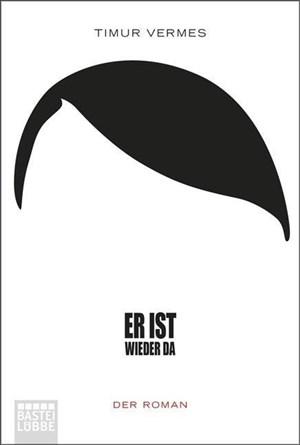 Er ist wieder da: Der Roman (Bastei Lübbe Taschenbuch, Band 17178) | Cover