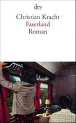 Faserland: Roman (dtv Literatur)   Cover