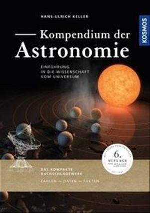 Kompendium der Astronomie: Einführung in die Wissenschaft vom Universum   Cover