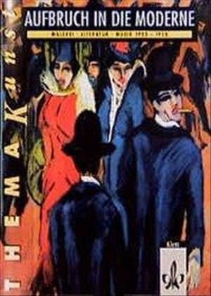 Aufbruch in die Moderne, Arbeitsheft (Thema Kunst) | Cover