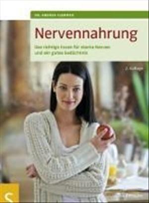 Nervennahrung: Das richtige Essen für starke Nerven und ein gutes Gedächtnis | Cover