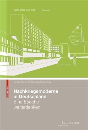 Nachkriegsmoderne in Deutschland: Eine Epoche weiterdenken   Cover