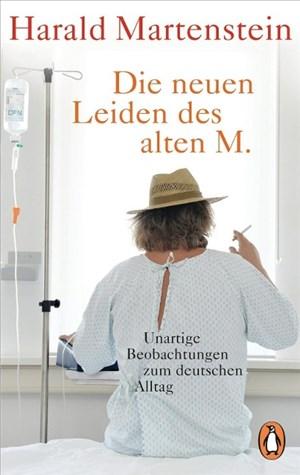 Die neuen Leiden des alten M.: Unartige Beobachtungen zum deutschen Alltag   Cover