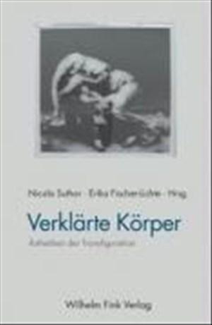 Verklärte Körper: Ästhetiken der Transfiguration | Cover
