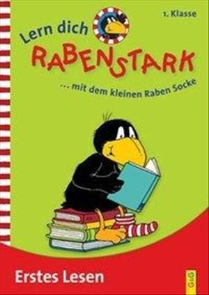 Lern dich rabenstark: Erstes Lesen 1. Klasse: ... mit dem kleinen Raben Socke   Cover