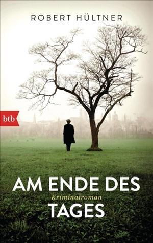 Am Ende des Tages: Kriminalroman (Inspektor Kajetan, Band 6)   Cover