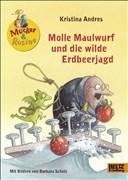 Molle Maulwurf und die wilde Erdbeerjagd: Ein Leseabenteuer zum Mitmachen