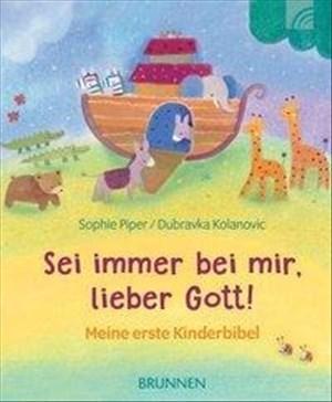 Sei immer bei mir, lieber Gott!: Meine erste Kinderbibel | Cover