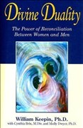 Divine Duality: The Power of Reconciliation Between Women & Men: The Power of Reconciliation Between Women and Men