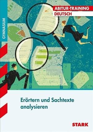 STARK Abitur-Training - Deutsch Erörtern und Sachtexte analysieren | Cover