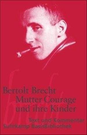 Mutter Courage und ihre Kinder: Eine Chronik aus dem Dreißigjährigen Krieg (Suhrkamp BasisBibliothek) | Cover
