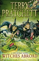 Witches Abroad: (Discworld Novel 12): A Discworld Novel (Discworld Novels, Band 12)