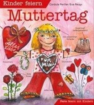 Kinder feiern Muttertag (Feste feiern mit Kindern)   Cover