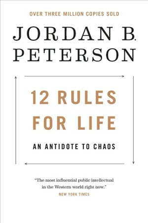 12 Rules for Life: An Antidote to Chaos | Cover