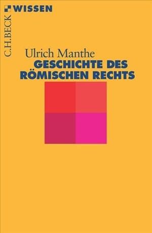 Geschichte des römischen Rechts (Beck'sche Reihe) | Cover