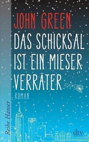 Das Schicksal ist ein mieser Verräter (Reihe Hanser) | Cover