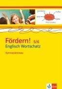 Fördern! Englisch/Wortschatz Gymnasialniveau 5./6. Klasse