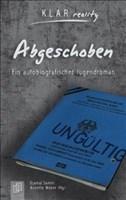 Abgeschoben: Ein autobiografischer Jugendroman (K.L.A.R. reality)