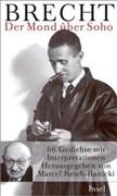 Der Mond über Soho: 66 Gedichte von Bertolt Brecht mit Interpretationen