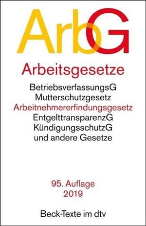 Arbeitsgesetze ArbG: mit den wichtigsten Bestimmungen  zum Arbeitsverhältnis,  Kündigungsrecht,  Arbeitsschutzrecht,  Berufsbildungsrecht, ... und Verfahrensrecht (dtv Beck Texte) | Cover