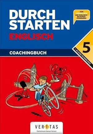Durchstarten - Englisch - Neubearbeitung 2012: 5. Schuljahr - Coachingbuch mit CD: 1. Klasse Gymnasium/NMS | Cover