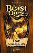 Beast Quest – Eposs, Gebieterin der Lüfte: Band 6