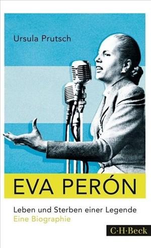 Eva Perón: Leben und Sterben einer Legende | Cover