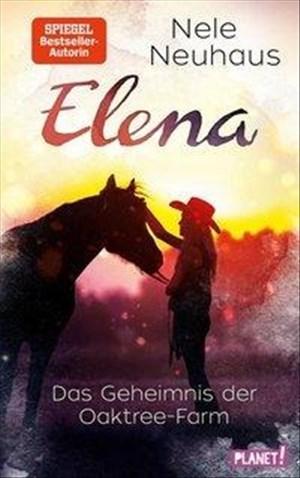 Elena – Ein Leben für Pferde 4: Das Geheimnis der Oaktree-Farm: Romanserie der Bestsellerautorin (4) | Cover