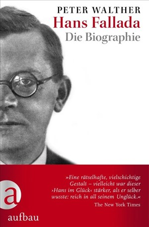 Hans Fallada: Die Biographie   Cover