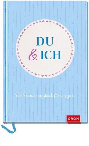 Du und ich: Ein Erinnerungsbuch für uns Zwei | Cover