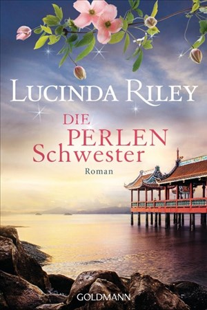 Die Perlenschwester: Roman - Die sieben Schwestern 4   Cover