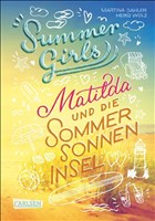Summer Girls 1: Matilda und die Sommersonneninsel (1)