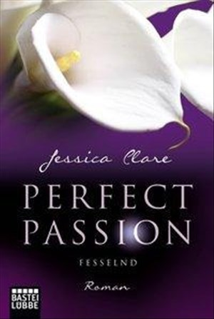 Perfect Passion - Fesselnd: Roman | Cover