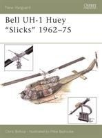 Bell UH-1 Huey 'Slicks' 1962-75 (New Vanguard, Band 87)