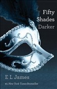 Fifty Shades Darker: Book Two of the Fifty Shades Trilogy (Fifty Shades of Grey Series, Band 2)