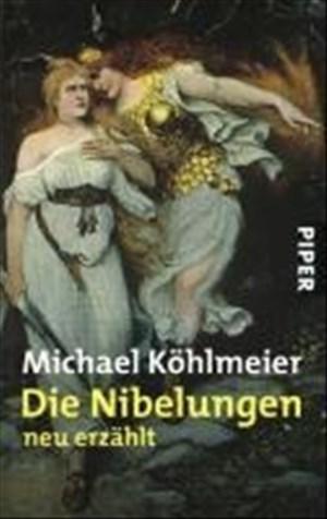 Die Nibelungen: neu erzählt | Cover