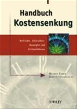 Handbuch Kostensenkung: Methoden, Fallstudien, Konzepte und Erfolgsfaktoren | Cover