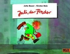 Juli, der Finder: Vierfarbiges Bilderbuch (MINIMAX)
