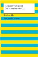 Die Marquise von O... Textausgabe mit Kommentar und Materialien: Reclam XL – Text und Kontext