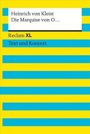 Die Marquise von O... Textausgabe mit Kommentar und Materialien: Reclam XL – Text und Kontext | Cover