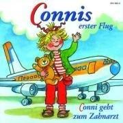 Connis erster Flug/Conni geht zum Zahnarzt