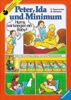 Peter, Ida und Minimum (Broschur): Familie Lindström bekommt ein Baby