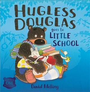 Hugless Douglas Goes to Little School   Cover