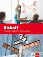 Kickoff - Praxisnahes Englisch für Schule und Beruf / Schülerbuch