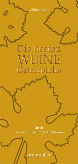 Die besten Weine Österreichs 2016: Das Wein-Buch mit Ab-Hof-Preisen | Cover